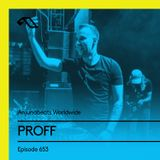Anjunabeats Worldwide 653 with PROFF