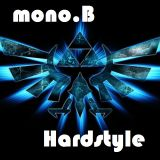 This is Hardstyle! - mono.B
