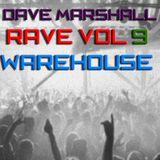 Dave Marshall Oldskool Mix Rave Vol 9 - Warehouse