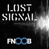 Kick Preservation Society & Ars Dementis - Lost Signal XXIV (Fnoob Radio 08.02.18)