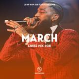MARCH : LE HIP HOP SUR ECOUTE Mix #28