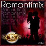 Romantimix Vol 3 - Baladas en Español 1 By Dj Rivera