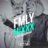 FMLY MIXXX - DJ ACE & Doobious