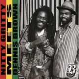 Nitty Gritty meets Dennis Brown
