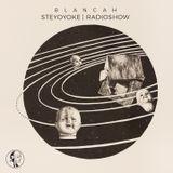 BLANCAh - Steyoyoke Radioshow #067