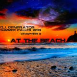 D.J. Generator - SUMMER CALLER 2013 - AT THE BEACH