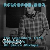 RETROPOD009 - The Legendary 1979 Orchestra-Retrospective All Starrs mixtape (Apr 2012)