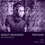 Profound Live @ Boxout Weekender [06-04-2018]