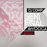 Awooga DJ Competition - Semi Final