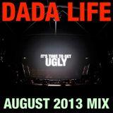 Dada Life - Dada Life Podcast August 2013