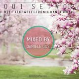 Oui Set Mix #018 (Deep Tech & Electronic Dance Music)