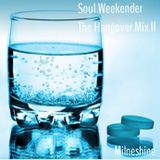 Soul Weekender - The Hangover Mix II