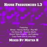 House Frequencies 1.3
