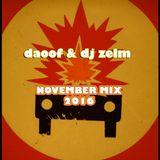 daoof & dj zelm November Mix 2016