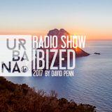 Urbana Radioshow by David Penn #336::: Ibized 2017 special