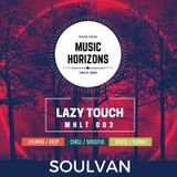 SOULVAN - Music Horizons @ Lazy Touch MHLT 003 January 2018