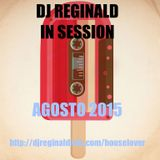 Dj Reginald - Session Agosto 2015