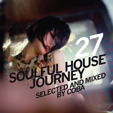 Soulful House Journey 27