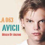 Arzuki - L.A 063 Avicii Special Mix (03.22.2012)