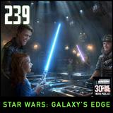 "Episode #239: ""Livin' on the Edge"" | Star Wars Galaxy's Edge"