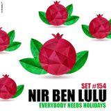 Set 154 - Everybody Needs Holidays!! - Nir Ben Lulu - Vocal