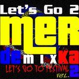 LET'S GO TO FESTIVAL #2 : LET'S GO 2 31 Merdeka Mix