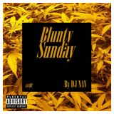 BluntySunday #01