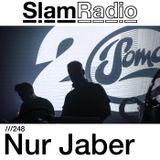 #SlamRadio - 248 - Nur Jaber