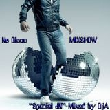 Nu disco MIX SHOW Special JN Mixed by DjA