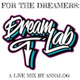 For The Dreamers (Live)