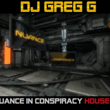 NUANCE IN CONSPIRACY HOUSE - DJ GREG G