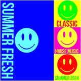 Summer Fresh - Classic House - 2014