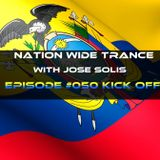 Nation Wide Trance Episode 050 Kick Off With Jose Solis