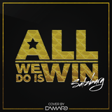 ALL WE DO IS WIN - THE MIXTAPE (BALKAN, HIPHOP, MOOMBAHTON)