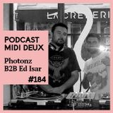 Podcast #184 - Photonz b2b Ed Isar