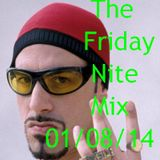 The Friday Nite Mix 01/08/14 (the 100th upload)