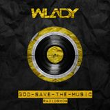 Wlady - God Save The Music Ep#45