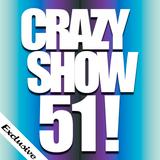 Crazy Show 51