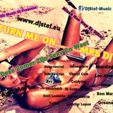 Turn Me On …..Mrs Dj Mixed Non-Stop By DjStef