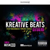 KREATIVE BEATS | Volume 1- DJ SOJO- Musik Box -  Side A  [ Trap_Twerk_Moombah_House]
