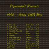 1992 - 2004 R&B Mix