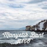 Manyetik Bant #166 (09.05.2017 - 96.2 Radyo Eksen, Istanbul)