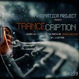 Pragmatica Project - Trancecription 139 (20-01-2019)