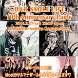 BAR SMILE LIFE 10th Anniversary Mix