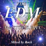 EDM NonSTOP MIX  MIXED BY ROCK