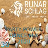 Runar Schlag ~Party Power Dance Mix 2020 #030