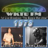 The Boogie Man Show - # 3 - 92 WKTU FM - 8-78 DJ's Luis Mario & Jimmy Stuard