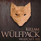 Wülfcast 022 - Kellam