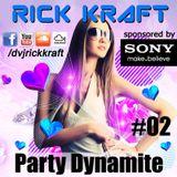 Rick Kraft Party Dynamite 02 2013-03