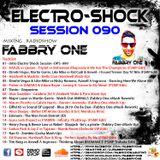Fabbry One - Electro Shock Session 090 RadioShow2019